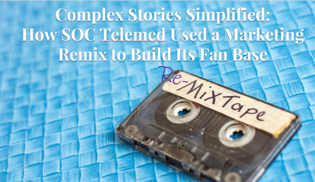 SOC Telemed Case Study: Building a Fan Base with a Total Marketing
